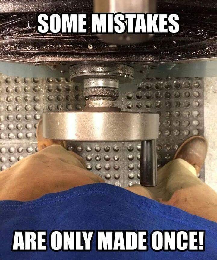 322b98df7945ee181c196300ef511224 machinist memes @machinistmemes_dot_com machinist
