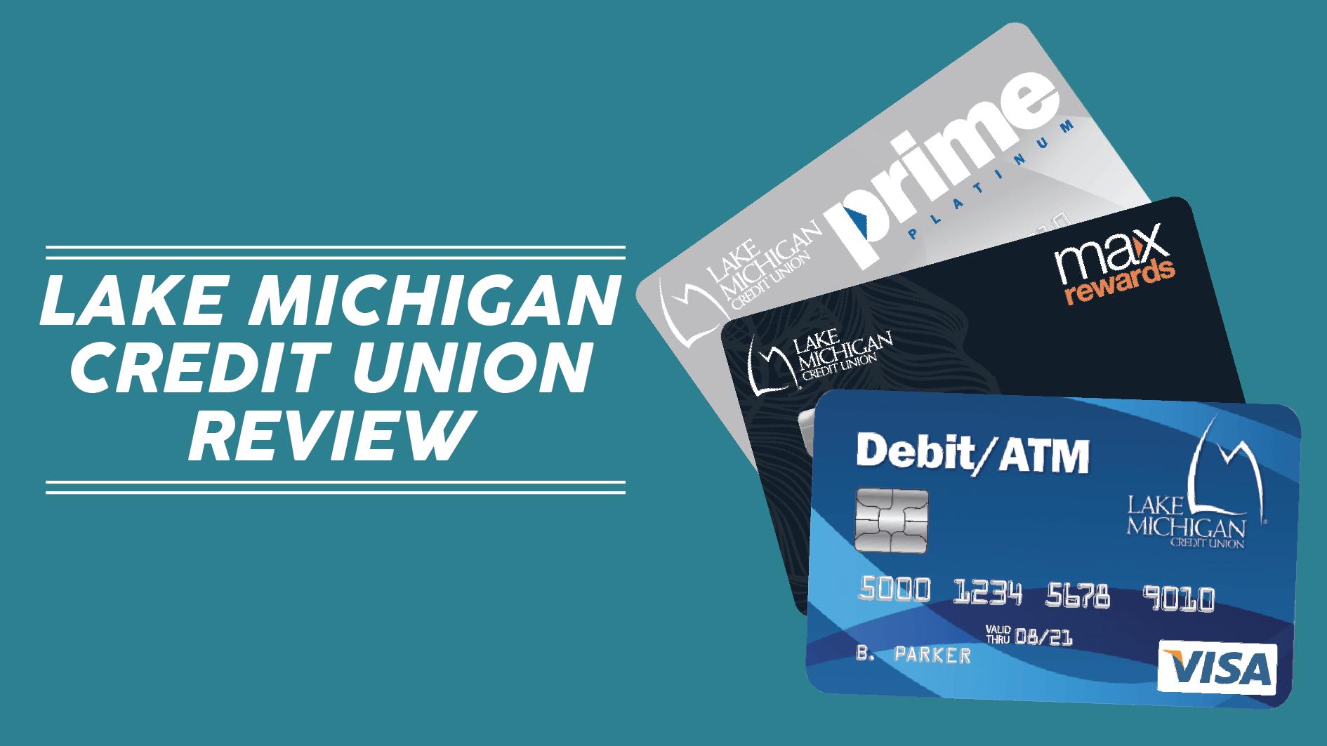 Lake Michigan Credit Union Review Credit Union Lake Michigan Union