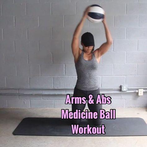 Abs Arms Medicine Ball Workout 3 Sets Equipment 10lb Medicine Ball 1 Side To Side Kneeling Slams Keep Medicine Ball Workout Ball Exercises Medicine Ball
