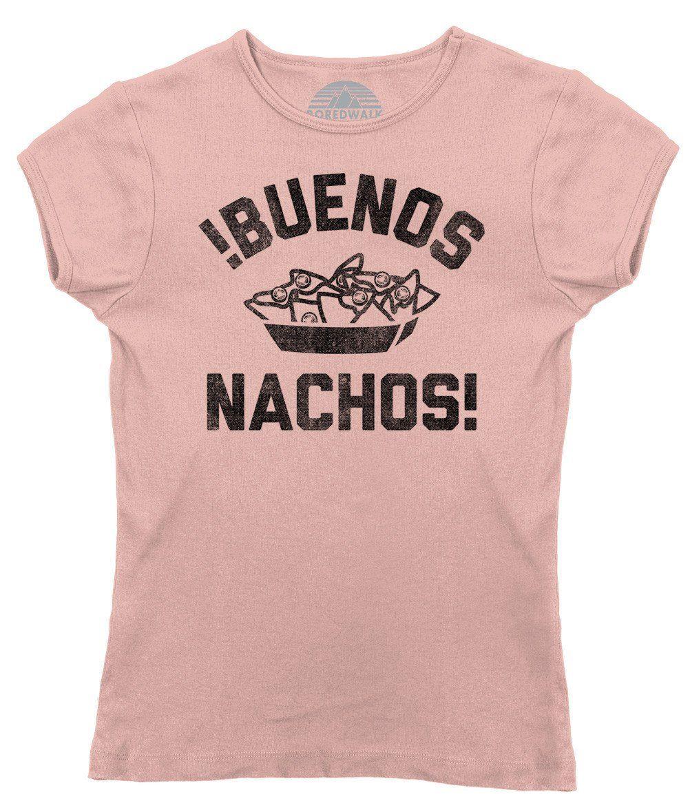 Womenus buenos nachos tshirt