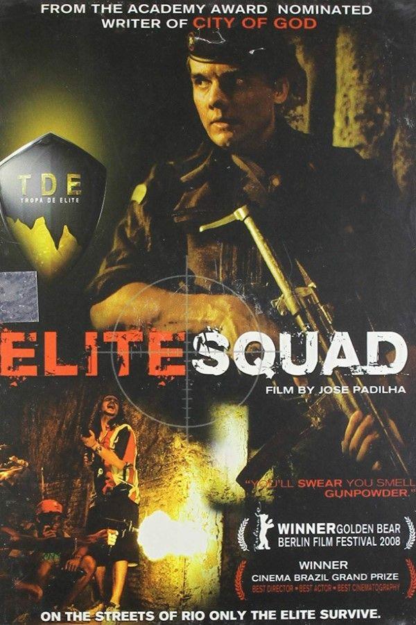 Elite Squad 2007 Brazilian Film In 2019