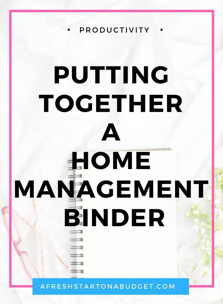 Putting together a home management binder | Binder, Organizing and ...