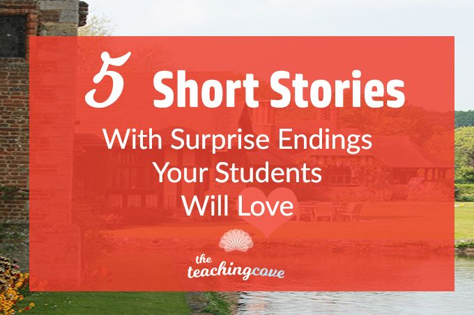 5 Short Stories With Surprise Endings Your Students Will Love to Analyze is part of Teaching short stories, High school short stories, Short story lesson, Short stories to read, High school reading, Very short stories - Find short stories difficult to teach  Here are five of my favourites that your students will love to analyze  A free lesson plan will be available, too!