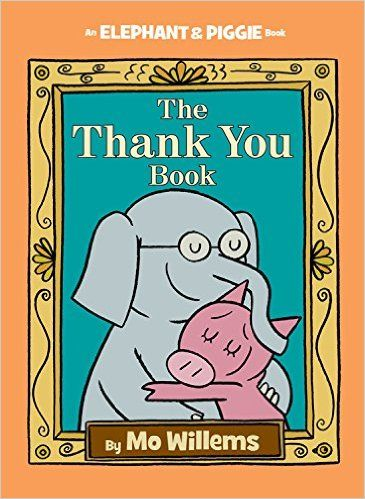 The thank you book an elephant and piggie book mo willems books fandeluxe Gallery