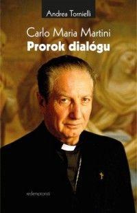 Carlo Maria Martini: Prorok dialógu (recenzia)  - Na druhé výročie smrti známeho milánskeho kardinála Martiniho vydali slovenskí redemptoristi jeho životopis od zručného novinára Andreu Tornielliho.