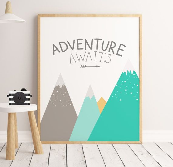 Adventure Prints Adventure Wall Print Mountain Quotes Kids Etsy Art Wall Kids Nursery Illustration Kids Art Wall Decor