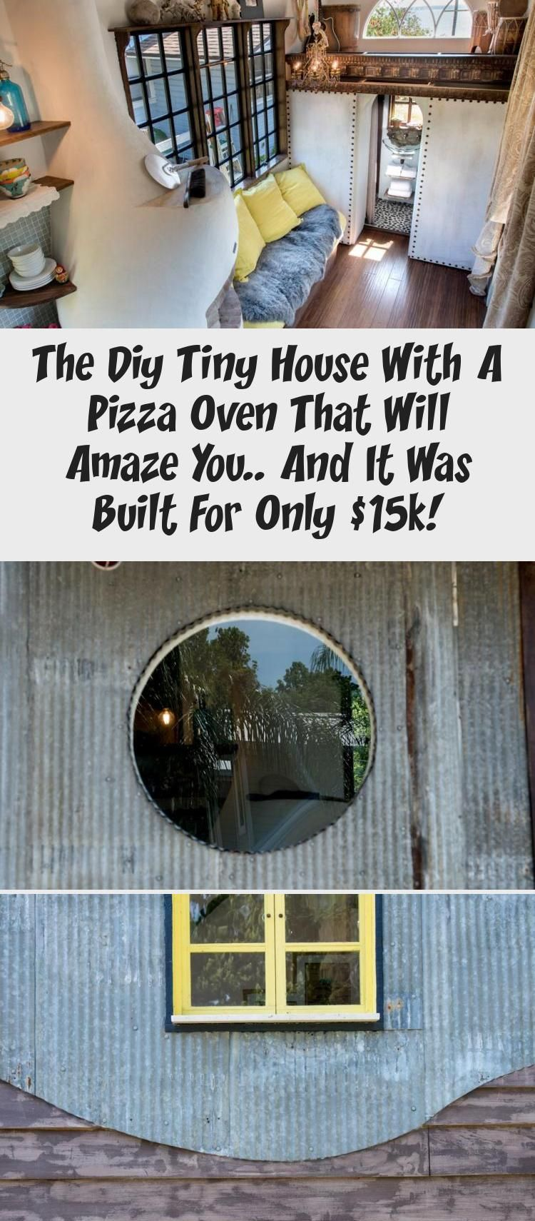 The DIY Tiny House with a Pizza Oven That Will Amaze You.. And It Was Built for Only $15k! – Tiny House Lover #tinyhouseinteriorWalls #tinyhouseinteriorCloset #tinyhouseinteriorCabin #tinyhouseinteriorFireplace #Mobiletinyhouseinterior