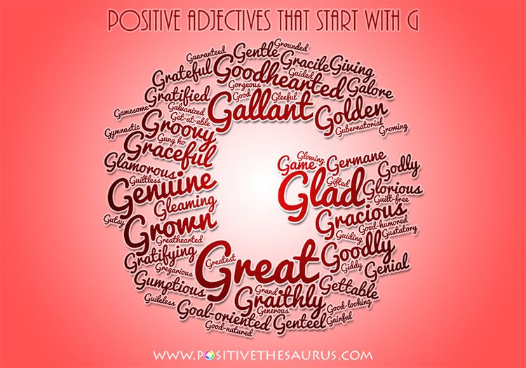 Positive Adjectives That Start With G With Images Positive