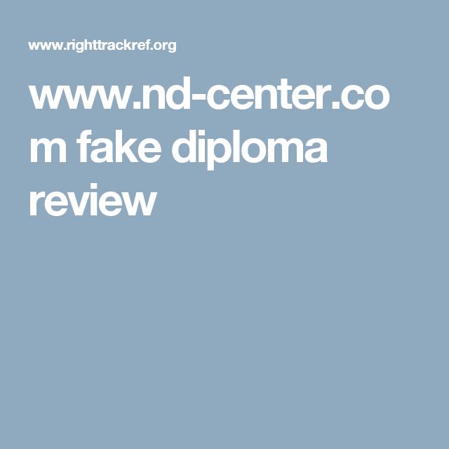 www.nd-center.com fake diploma review