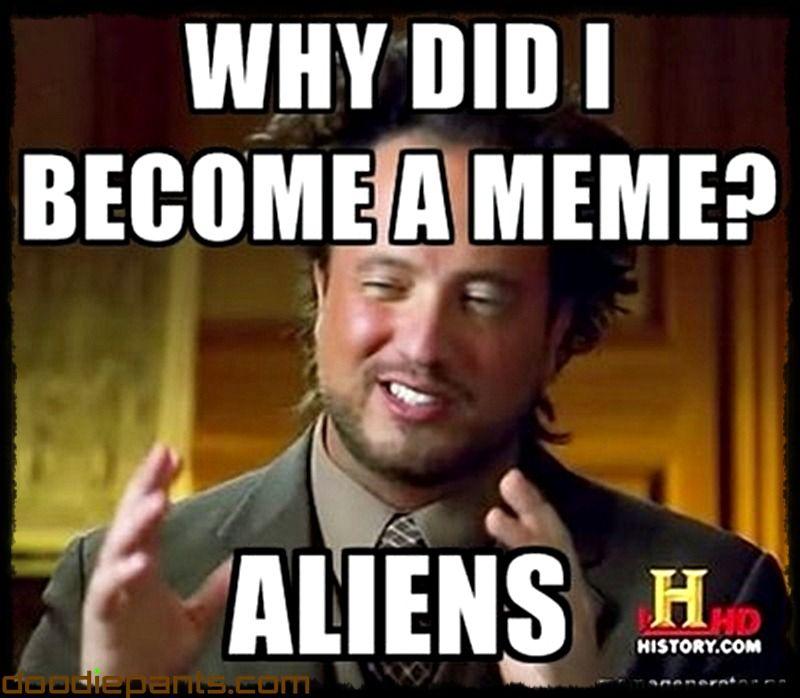 32308c5a1141d4bba929234fc31ecc1b ancient aliens meme hair guy 019 jpg (800×698) lols pinterest