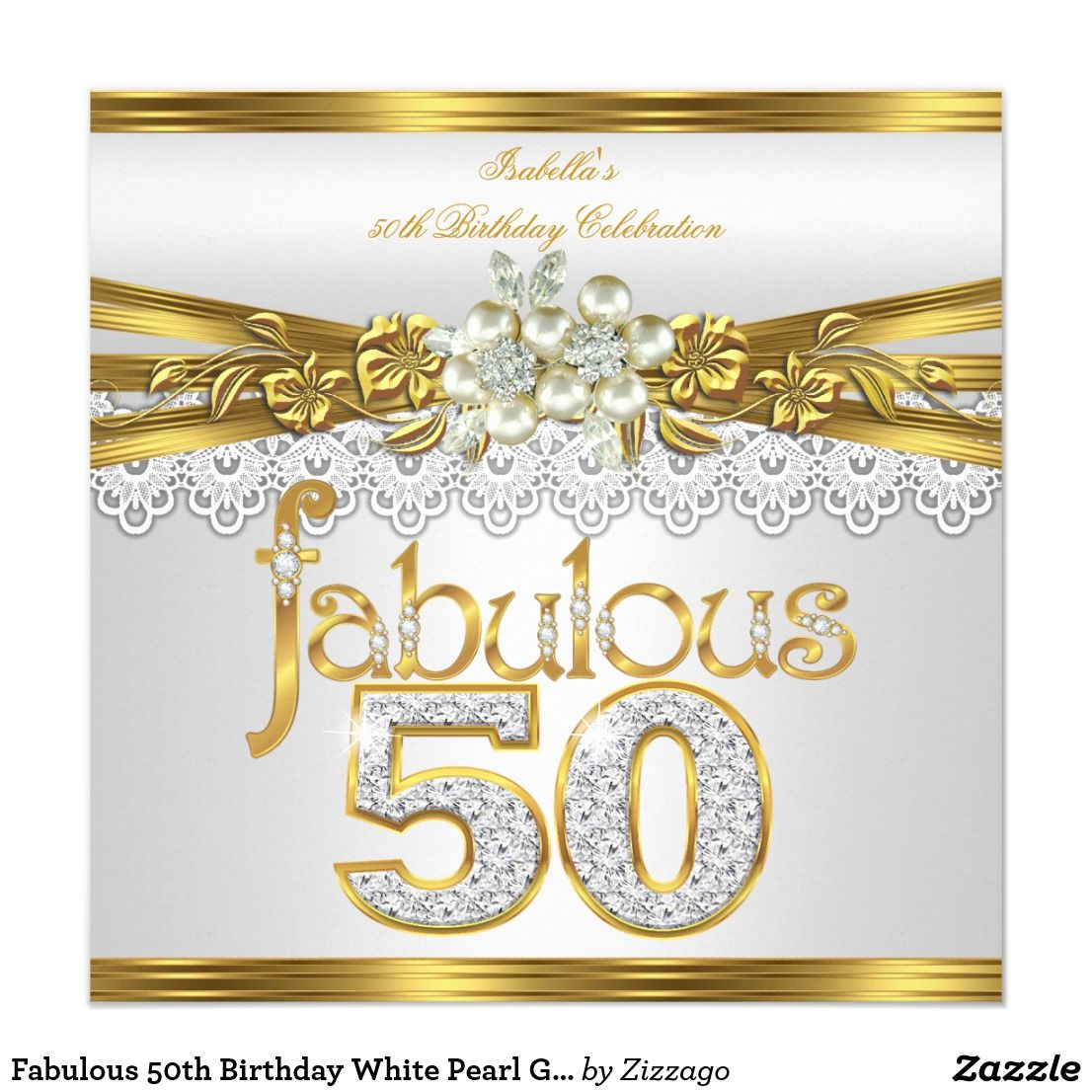 Fabulous 50th Birthday White Pearl Gold Lace Card | Gold lace ...