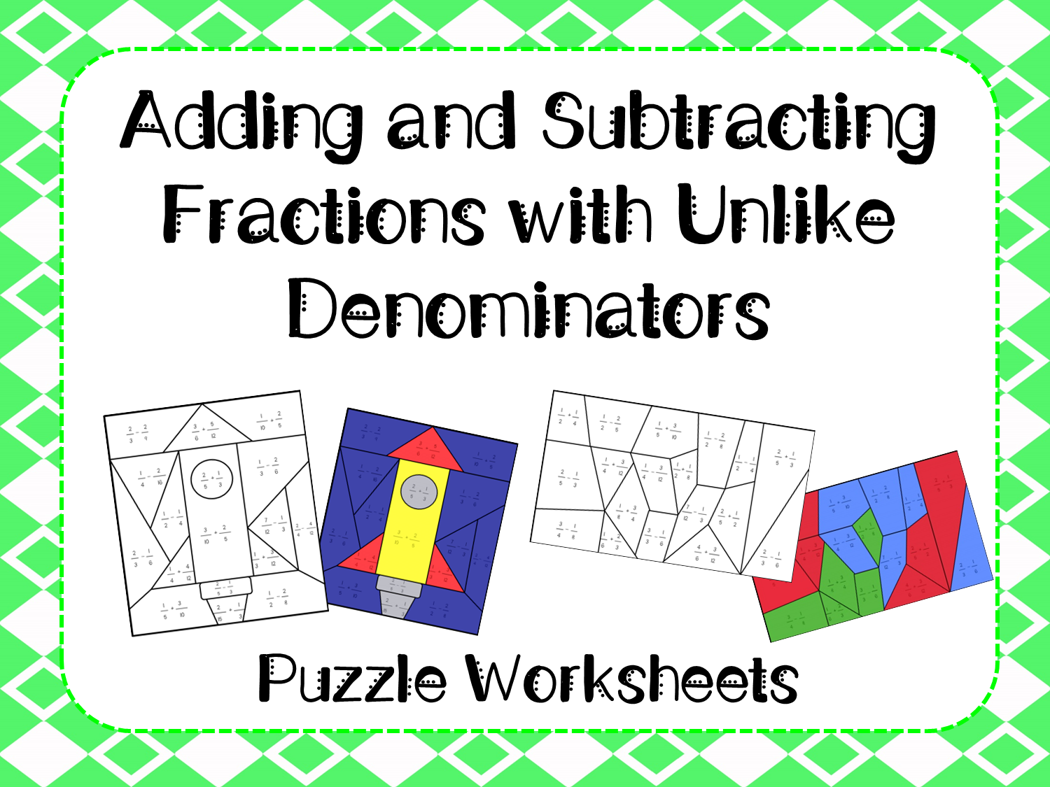 adding and subtracting fractions with unlike denominators puzzle  introduce and practice adding and subtracting fractions with unlike  denominators using these noprep worksheets students will solve fraction  equations and