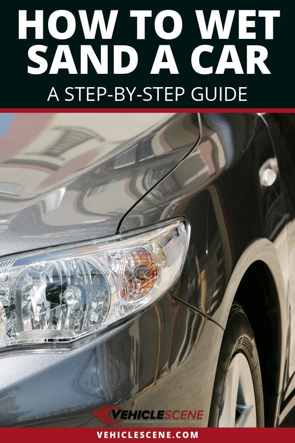 Want to learn how to wet sand your car? Read this DIY guide with all the steps clearly laid out for you to follow, as well as valuable tips and a checklist to ensure you're doing everything right. We also have you covered on all the must have tools, supplies and car detailing products you'll need to use! #carmaintenance #cartips #autodetailing #vehiclehowto #vehiclecare #carproducts #carexterior #carhacks