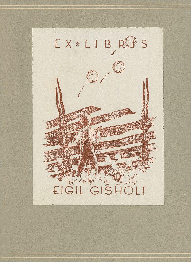 Ex libris, Eigil Gisholt Ekslibriset til Egil Gisholt. Motiv: Gut som ser over skigarden. Flygande løvetannfrø.  Laga av Henry Schjærven. 1943.