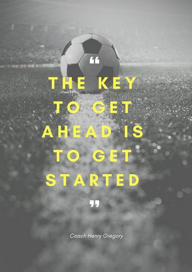 Black and white soccer motivation quote poster click through to start editing