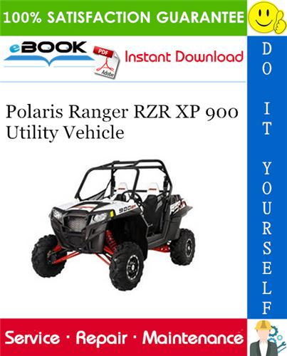 2011 Polaris Ranger Rzr Xp 900 Utility Vehicle Service Repair Manual In 2020 Repair Manuals Polaris Ranger Rzr