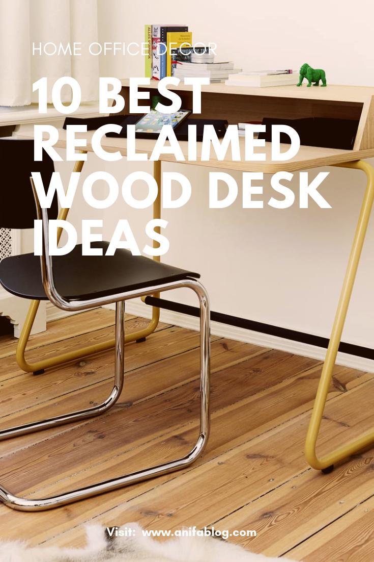 Amazing Reclaimed Wood Desk Ideas Homeoffice Desk