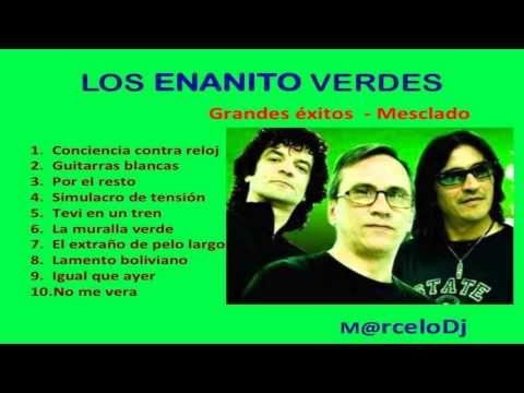 Los Enanitos Verdes Grandes Exitos Mix Youtube Enanitos Verdes Lamento Boliviano Exito