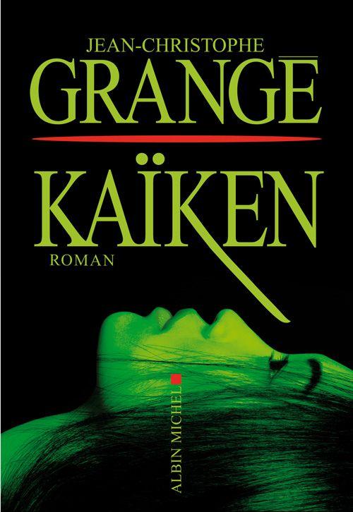 Kaiken - J-C. Grangé.