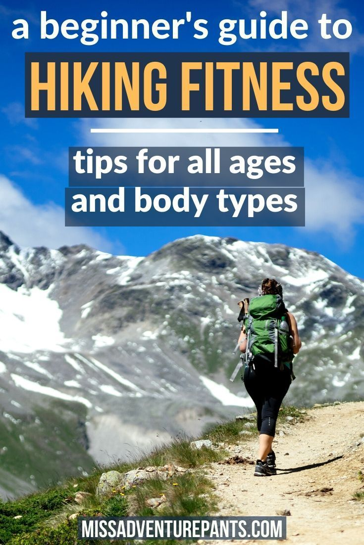 How to get in hiking shape when youre starting from zero