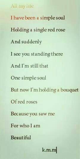 Because you saw me