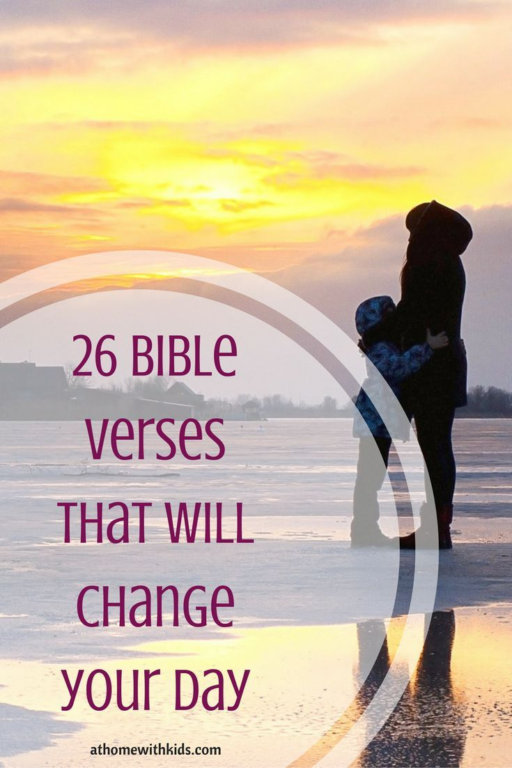 These 26 verses will give you a fresh outlook for your day. Plus a free printable!