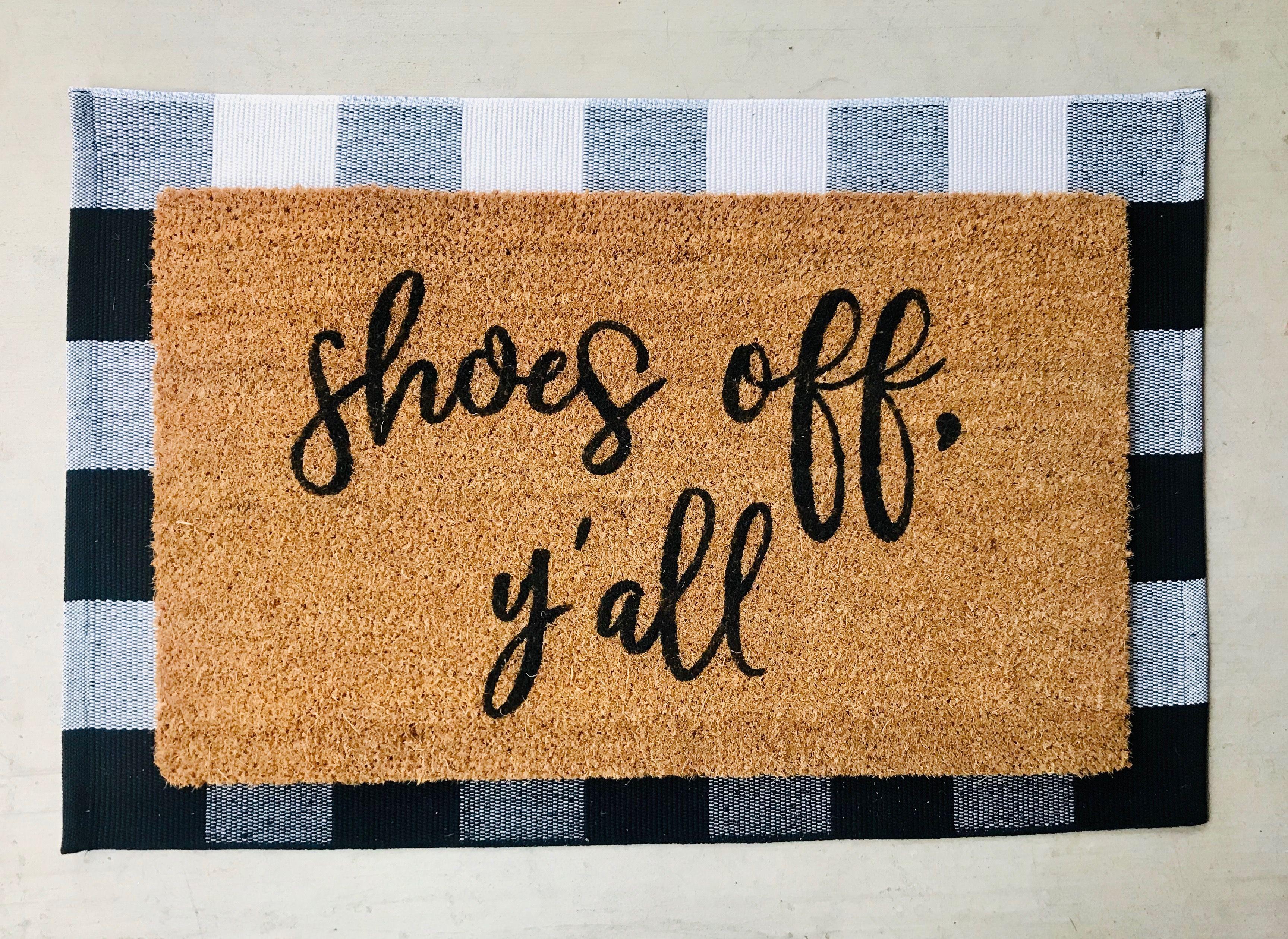 Shoes Off Y All Doormat Instructional Doormat No Shoes Shoe