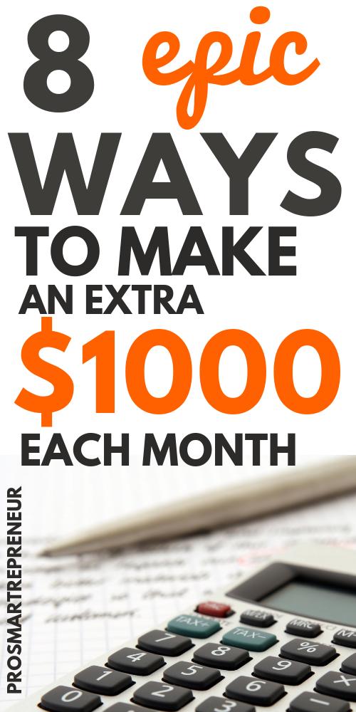 Tipps zum Geldverdienen: Möglichkeiten, zusätzliche 1.000 USD im Monat zu verdienen   – Pro Smartrepreneur Blog