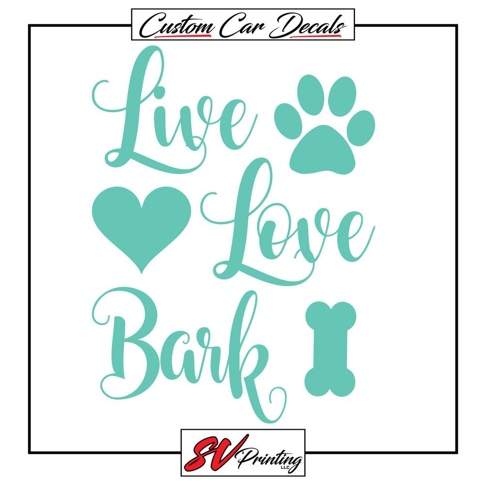 Live Love Bark Car Sticker Decal Rescue Adopt Puppy Love Dog Fur Family Pet Paw Ebay Motors Parts Accessories Car Truck Puppy Love Pet Paws Family Pet [ 1000 x 1000 Pixel ]
