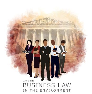ACC 241 Business Law in the Environment- Study up in this - Resume Examples Byu