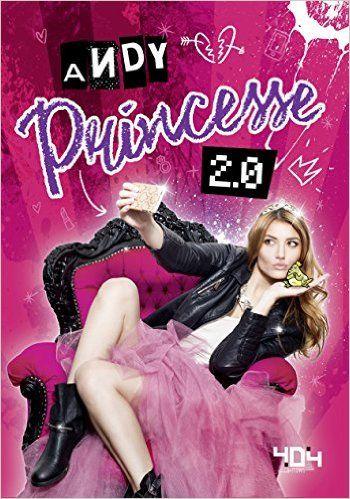 Amazon Fr Princesse 2 0 Andy Livres Livre De