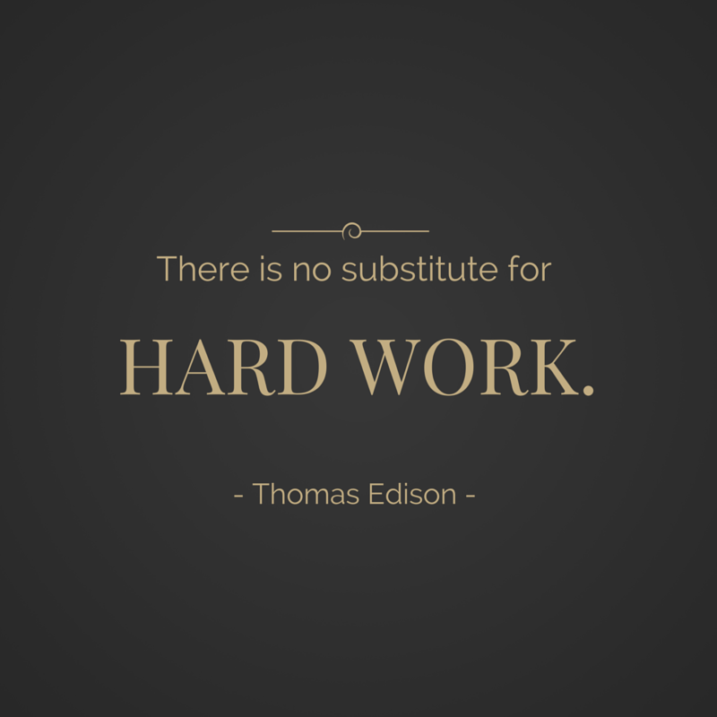 there is no substitute for hard work thomas edison