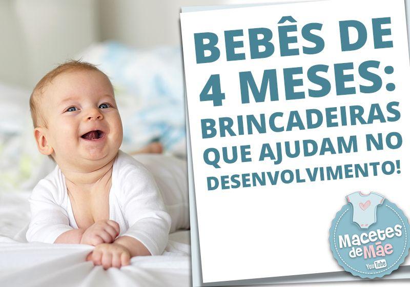 Bebe De 4 Meses Brincadeiras Que Ajudam No Desenvolvimento Bebe