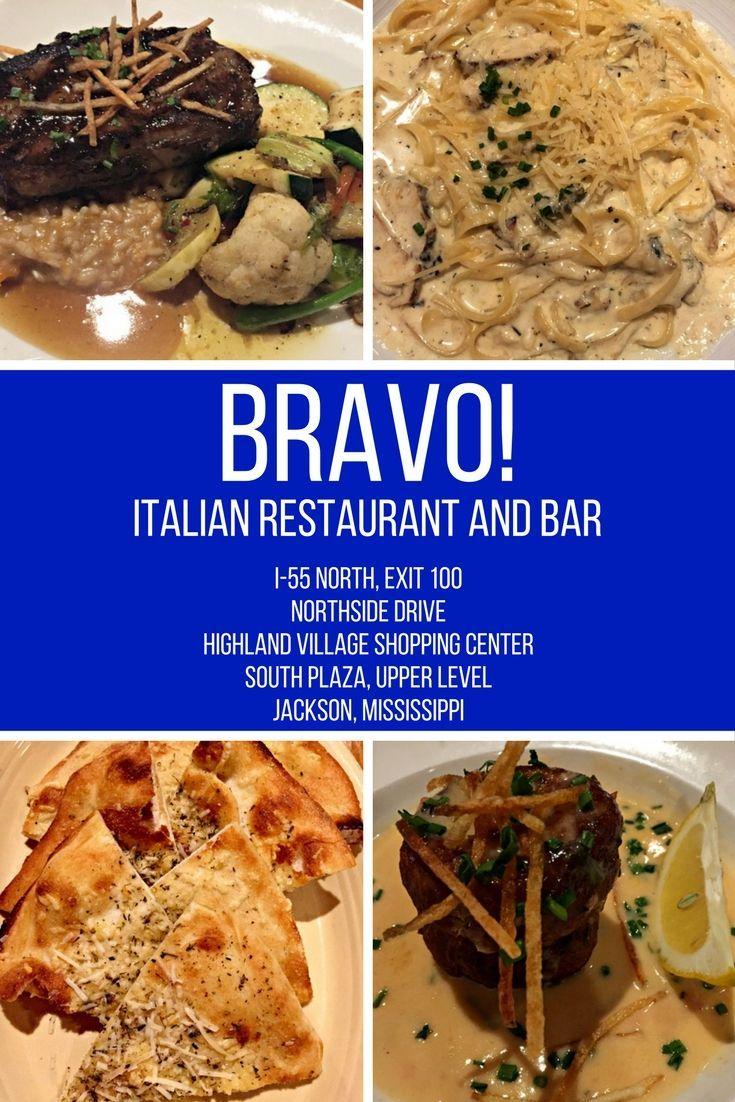 Bravo Italian Restaurant Bar In Jackson Ms Wherever I May Roam Italian Restaurant Food Yummy Food