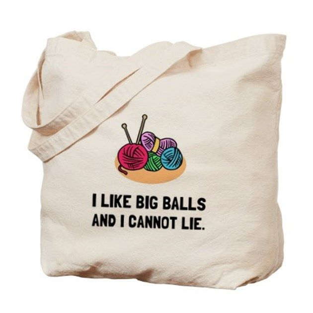 """Arts and crafts quilters, fabric, yarn, crochet and knitting hobby fans joke """"I like big balls and I cannot lie."""" Check out this funny custom design on tees, shirts, mugs, cases, gifts and apparel."""