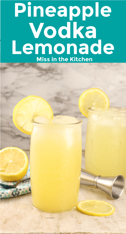 Pineapple Vodka Lemonade {Large Batch Cocktail} - Miss in the Kitchen