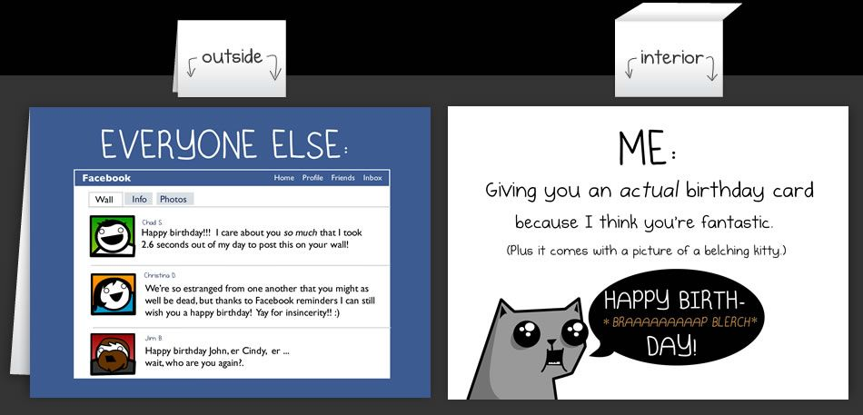 The Oatmeal Has Some Great Cards Horrible Cards Greeting Cards By The Oatmeal Facebook Birthday Wishes Cool Birthday Cards Happy Birthday Cards