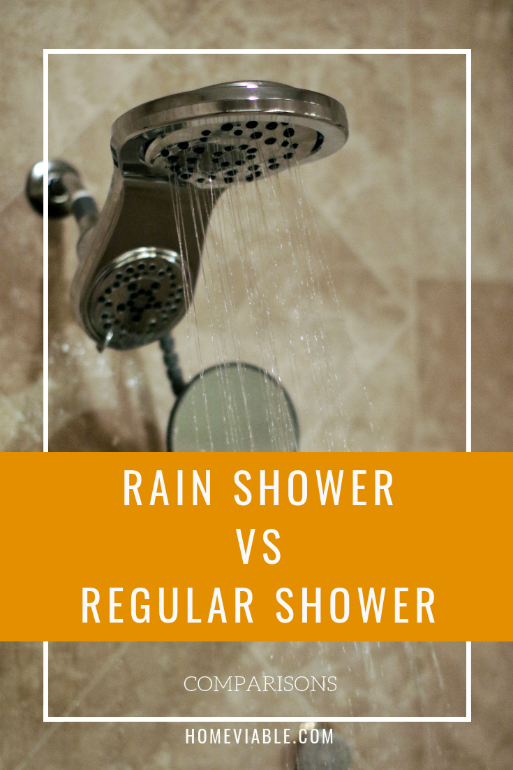 Rain Shower Head Vs Regular Shower Head How To Pick Rain Shower