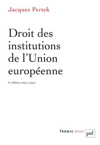 Après avoir dressé un historique de l'intégration communautaire depuis 1945, ce manuel traite de l'Union européenne à 27, des acteurs de l'intégration européenne, de la Charte constitutionnelle et de sa garantie.  Cote: 3-11 PER