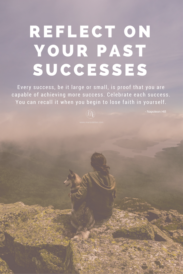 Reflect On Your Past Successes Every Success Be It Large Or Small Is Proof That You Are Capable O Losing Faith Best Success Quotes Achieving Success Quotes