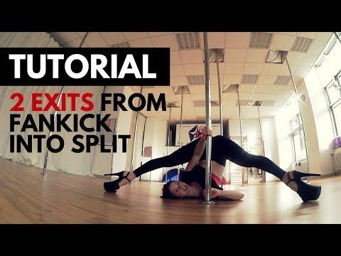 tutorial fan kick into split exit 2 variations