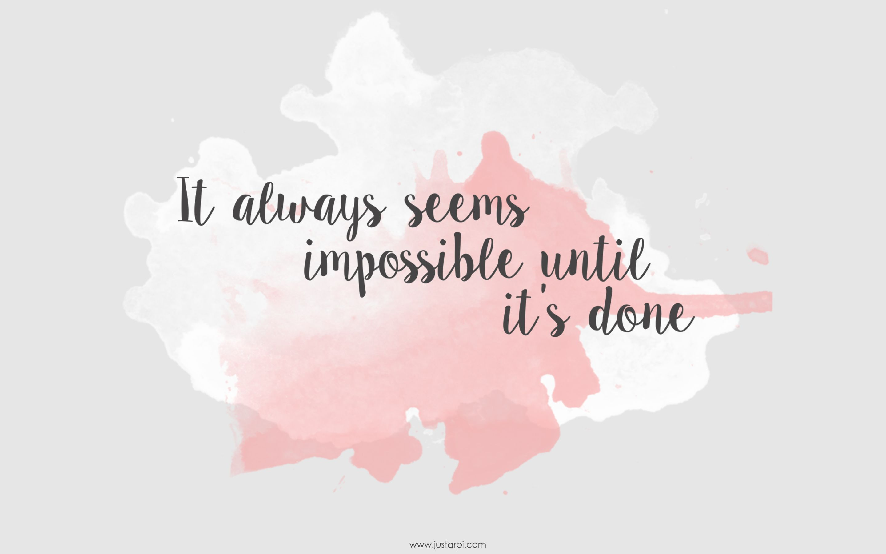 Phone Wallpapers Motivational Quotes It Always Seems Impossible Until It S Done Macbook