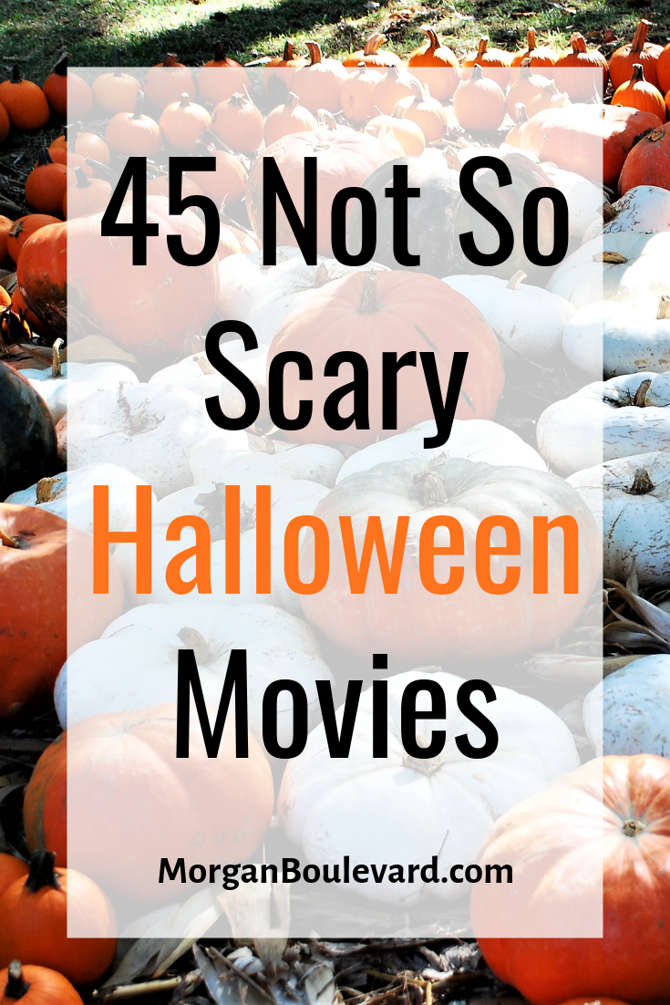 45 Not So Scary Halloween Movies in 2020 Halloween