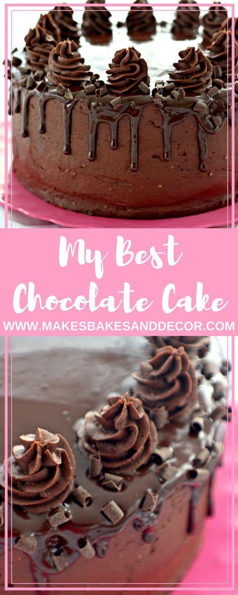 My Best Chocolate Cake   Recipe   Chocolate drip cake, Cake layers ...