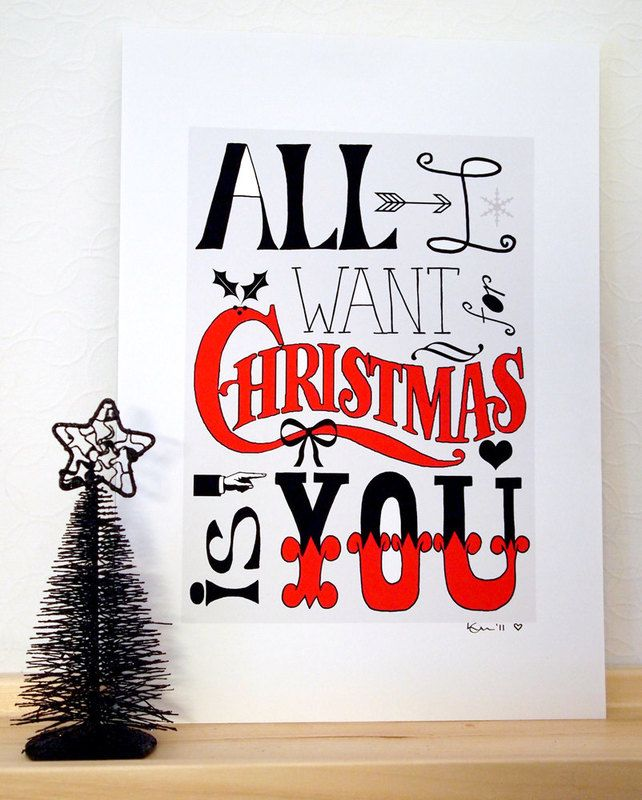 All I Want For Christmas Is You A4 Art Print Christmas Cards Printable Christmas Cards Christmas Love