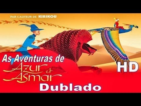 As Aventuras De Azur E Asmar Filme Dublado Cpt E Hd Filme