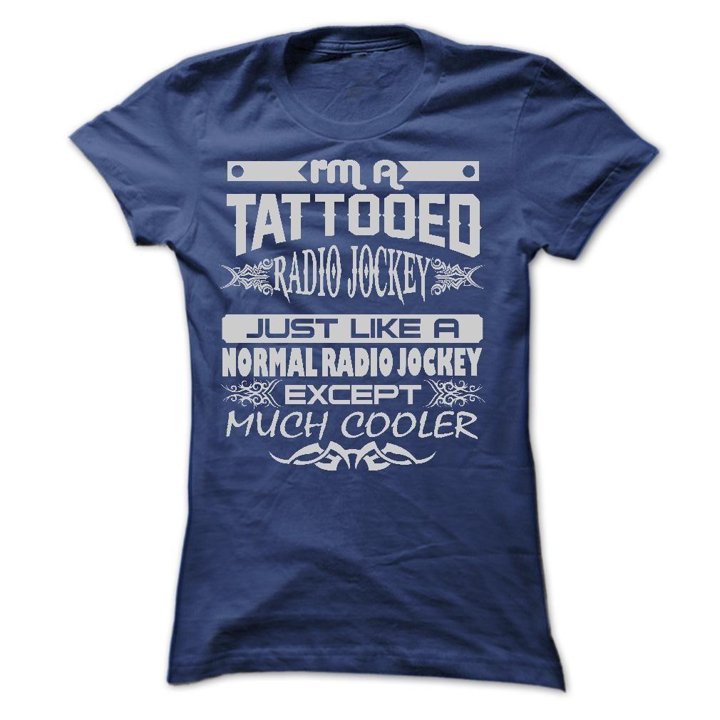 Tattooed Radio Jockey Amazing T Shirts Tattoo T Shirts Hoodie Shirt Tattoo Shirts