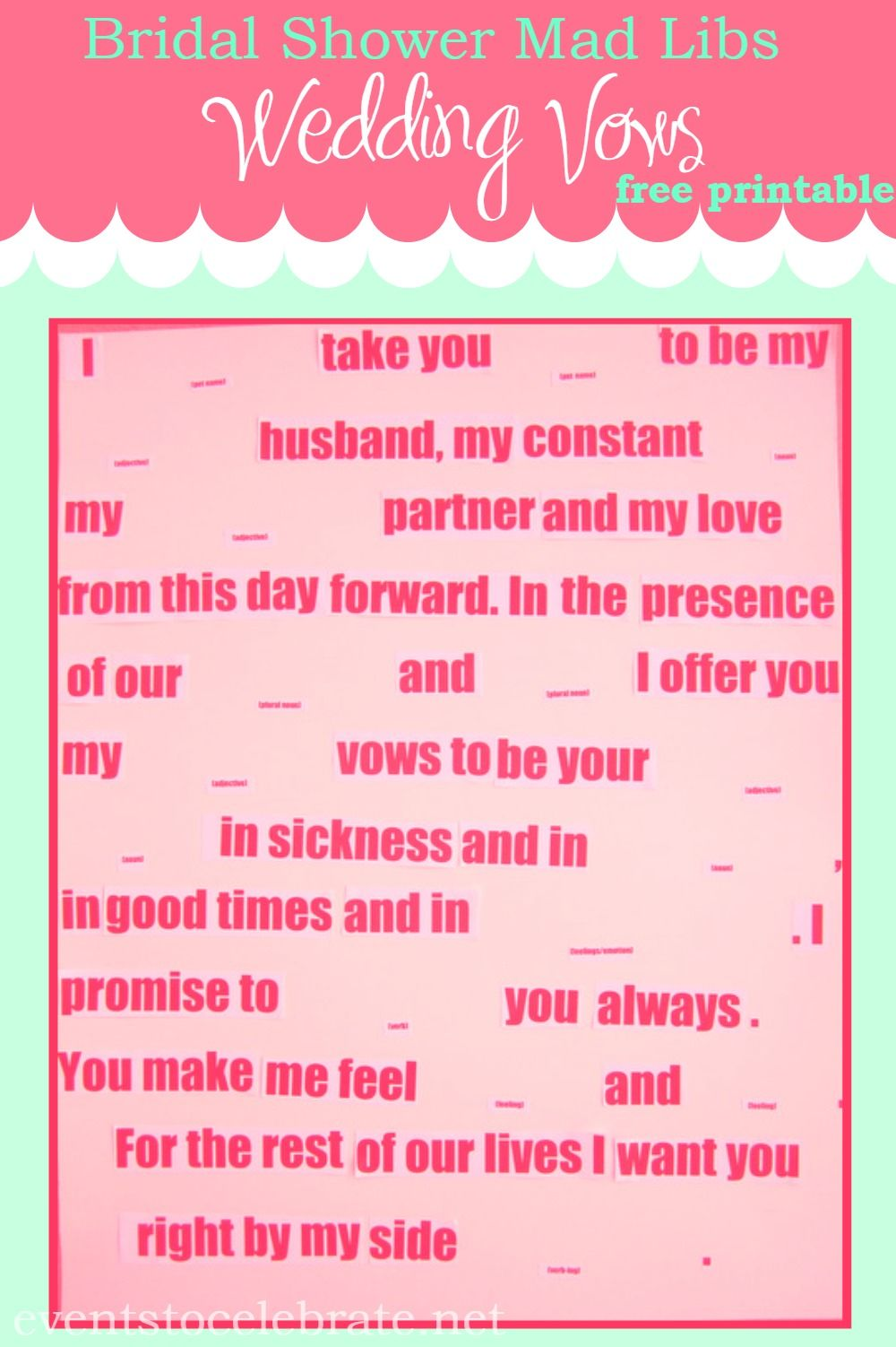 Mad Libs Wedding Vows is fun to do as a group at a Bridal Shower Use my free printable for the text and you re all set