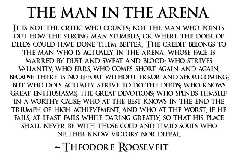 The Man In The Arena Poster Teddy Roosevelt Poster Roosevelt Quotes Teddy Roosevelt The Man