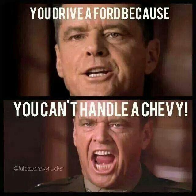 3240cc05ff07b2978114f78fd3f8f092 you drive a ford because ride that chevy pinterest